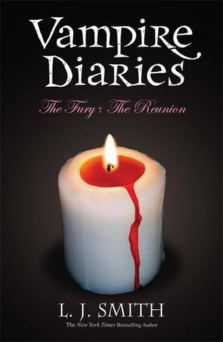 The Vampire Diaries: Volume 2: The Fury & The Reunion (Books 3 & 4)