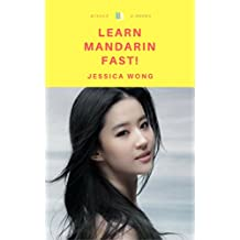 LEARN MANDARIN FAST: MASTER CHINESE IN LESS THAN A WEEK! (English Edition)