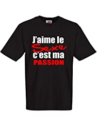 """T-shirt humoristique """" J'aime le sexe c'est ma passion """" tailles du S au 4XL"""