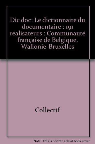 Dic doc : le dictionnaire du documentaire