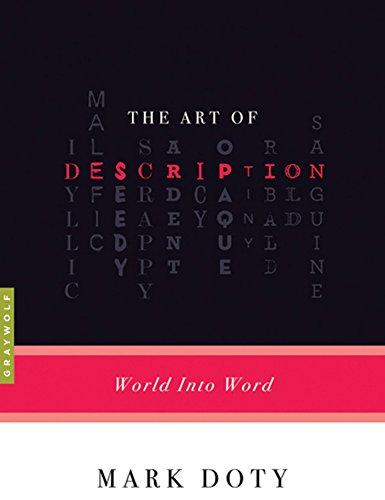The Art of Description: World into Word (Art of...) (English Edition)