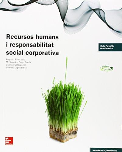 LA - RECURSOS HUMANS I RESPONSABILITAT SOCIAL CORPORATIVA. GS por Eugenio Ruiz Otero