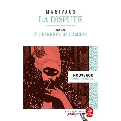La Dispute (Édition pédagogique): Dossier thématique : La Dispute à l'épreuve de l'amour
