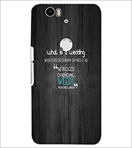 PrintDhaba Quote D-5543 Back Case Cover for HUAWEI NEXUS 6P (Multi-Coloured)