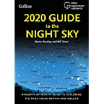 2020 Guide to the Night Sky: A month-by-month guide to exploring the skies above Britain and Ireland 7