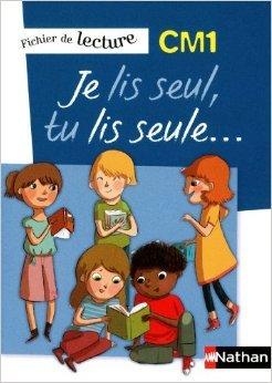 Je lis seul, tu lis seule CM1 de Véronique Calle,Frédéric Consavela ,Patricia Nosrée ( 6 juin 2013 )