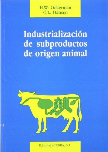 Industrialización de la grasa de animales de abasto (Ciencia y Tecnologia de la Carne) por Olle Dahl
