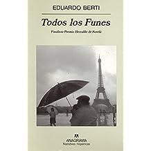 Todos Los Funes (Narrativas Hispanicas)