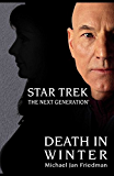 Death in Winter: Star Trek: The Next Generation