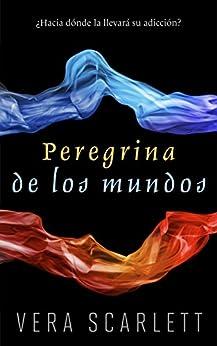 Peregrina de los mundos (Spanish Edition)