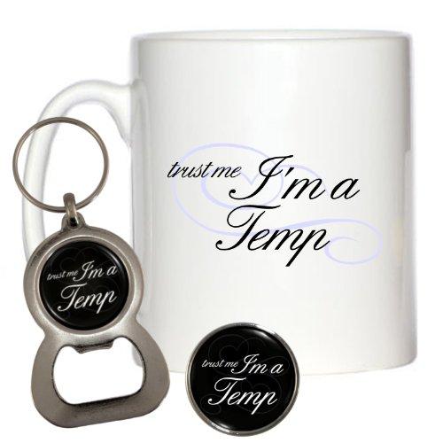 trust-me-im-a-temp-10oz-mug-pin-badge-bottle-opener-keyring