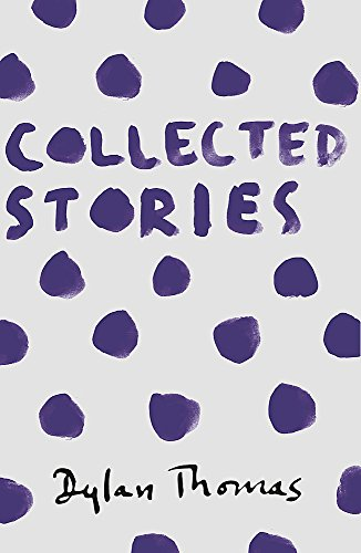 Collected Stories por Dylan Thomas