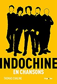 Indochine en chansons
