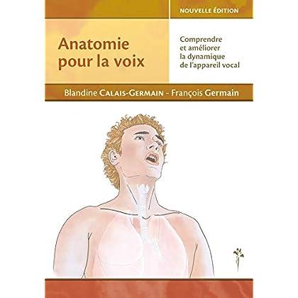Anatomie pour la voix - Nouvelle édition