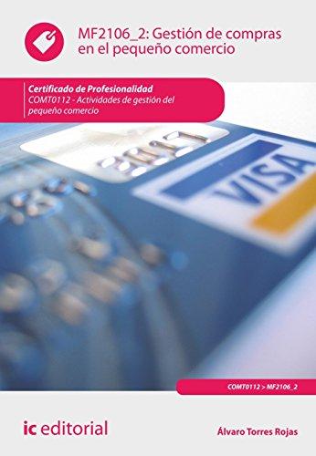 Portada del libro Gestión de compras en el pequeño comercio. comt0112 - actividades de gestión del pequeño comercio