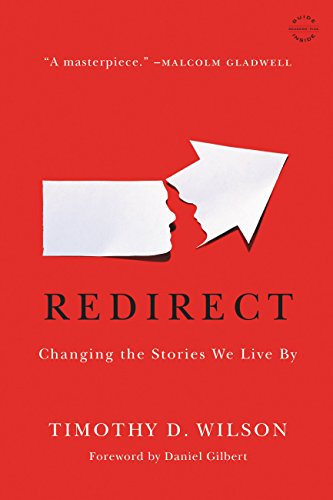 Redirect: Changing the Stories We Live By (English Edition)