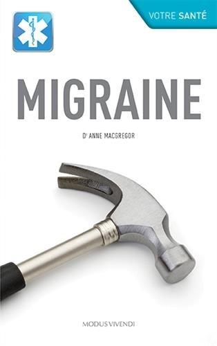 Migraine par Anne MacGregor