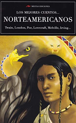 Los mejores cuentos… Norteamericanos (LOS MEJORES CUENTOS DE... VOLUMEN EXTRA)