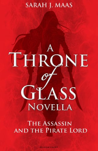 the-assassin-and-the-pirate-lord-a-throne-of-glass-novella