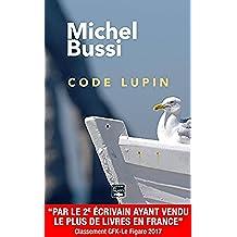 Code Lupin: Un Da Vinci Code normand (French Edition)