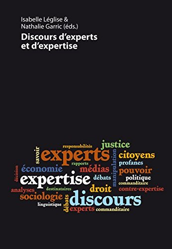 Discours D Experts Et D Expertise par (Broché - Oct 16, 2012)