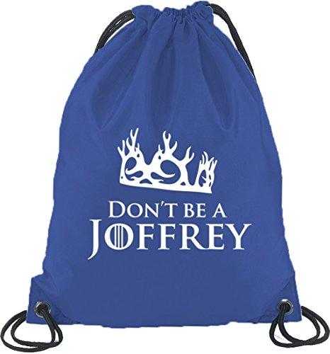 Shirtstreet24, Non Essere Un Joffrey, Borsa Da Palestra Borsa Sportiva Blu Royal