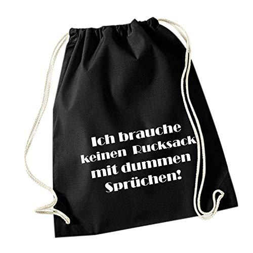 HAPPY FREAKS Turnbeutel/Stoff-Rucksack 'Dumme Sprüche' - Unisex-Rucksack für Konzert, Schule, Freizeit und Einkauf (Im Mit Dumm Tshirt)