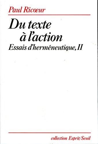 Du texte à l'action. Essais d'herméneutique, t. 2