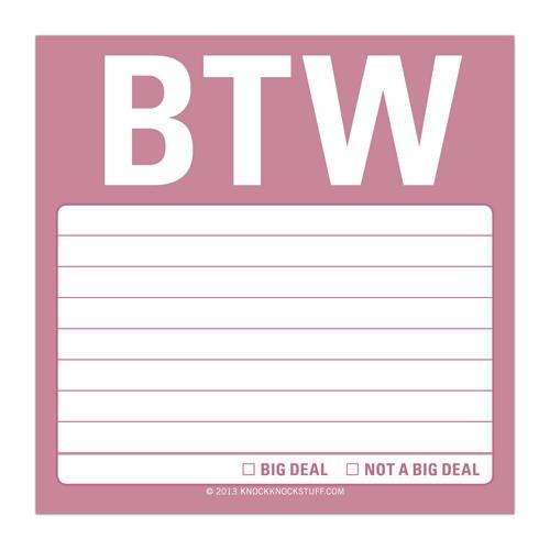 BTW Sticky Note (Sticky Notes)