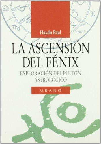La ascensión del fénix (Astrología) por Haydn Paul