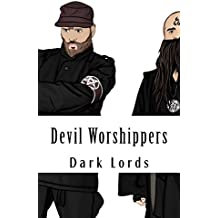 The Devil-Worshippers: Tales of Diabolism and Black Magic
