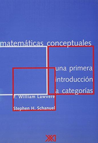 Matemáticas conceptuales: Una primera introducción a categorías (Ciencia y técnica)