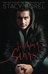 Touching Scars by Stacy Borel (2013-12-19)