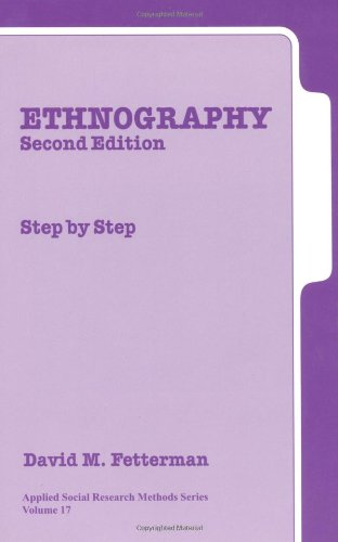 Ethnography (Second Edition): Step by Step (Applied Social Research Methods)