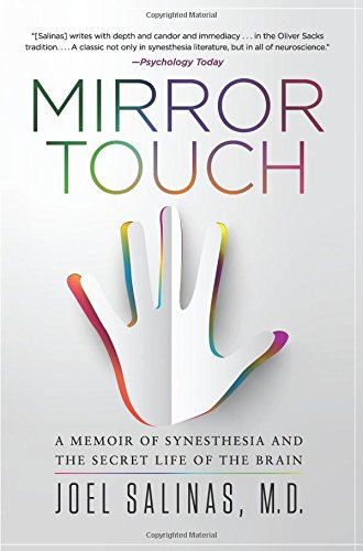 Mirror Touch: Notes from a Doctor Who Can Feel Your Pain por Joel Salinas