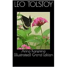Anna Karenina (illustrated) Grand Edition (English Edition)