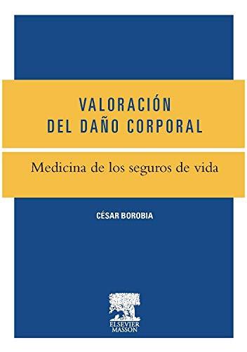 Medicina De Los Seguros De Vida por César Borobia Fernández