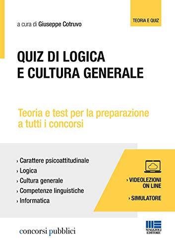 Quiz di logica e cultura generale. Con