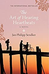 The Art of Hearing Heartbeats by Jan-Philipp Sendker (2013-03-07)