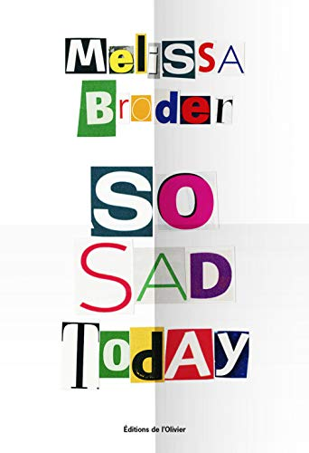 So Sad Today par Melissa Broder