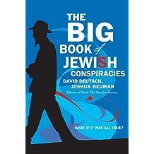 The Big Book of Jewish Conspiracies by Joshua Neuman (2005-04-01)