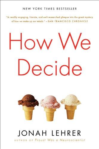 How We Decide por Jonah Lehrer