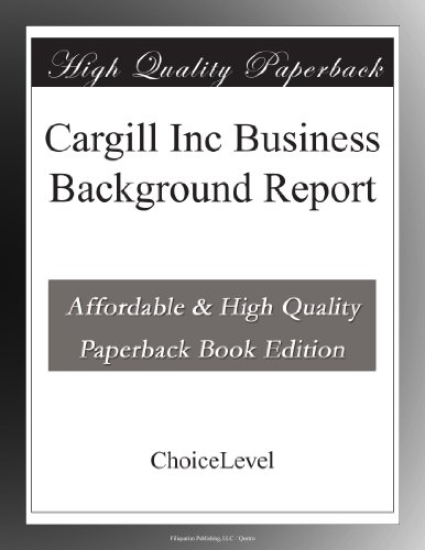 cargill-inc-business-background-report
