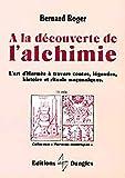A la découverte de l'alchimie - L'Art d'Hermes à travers les contes, légendes...