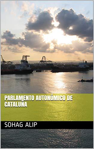 Parlamento autonómico de Cataluña (Galician Edition)