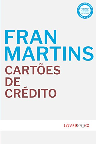Cartões de Crédito: Natureza Jurídica (Portuguese Edition) por Fran Martins