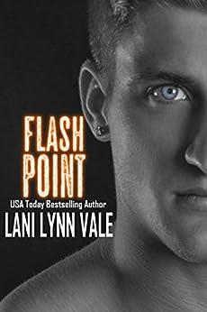 Flash Point (Kilgore Fire Book 2) by [Vale, Lani Lynn]