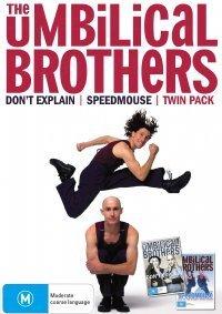 The Umbilical Brothers - Speedmouse / Don't Explain [2 DVDs] [Australien Import]
