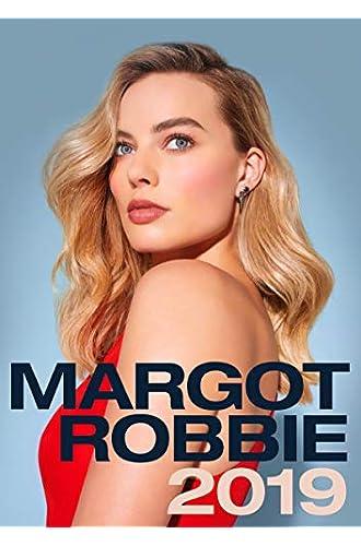 Margot Robbie 2019 Calendar
