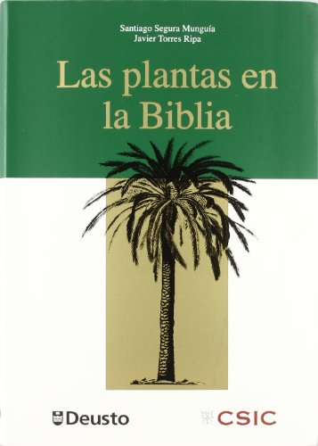 Plantas En La Biblia, Las (Letras) por Santiago Segura Munguía